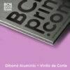 Dibond Aluminio + Impresión Vinilo
