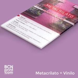 Metacrilato + Rotulación Vinilo